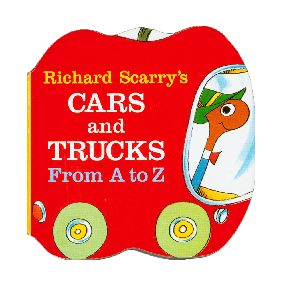 Richard Scarry's Cars and Trucks from A to Z 【纸板】