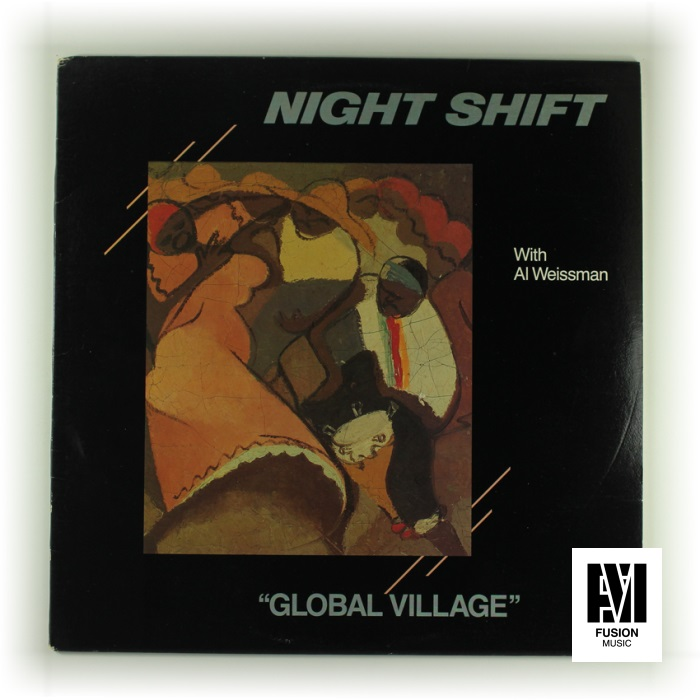 Fusion爵士 Night Shift  - Global Village 黑胶LP美版